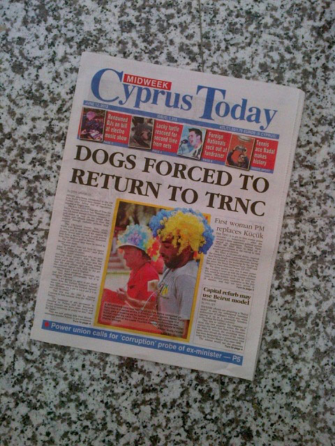 The 'Cyprus Today' newspaper has been very supportive of our situation and we even made the front page today! Perhaps it was a quiet news day...
