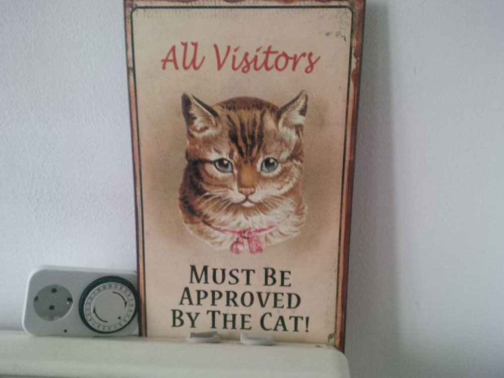 Quite right too! One of the signs in Gillian and Richard's house.